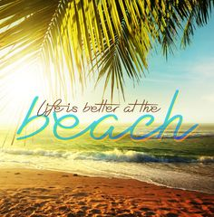 Life is better at the beach #CheapCaribbbean #Quote