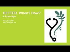 Better. When? How? A Lyme Byte.