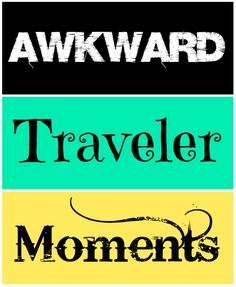 Awkward moments a traveler understands! Overseas Travel, Awkward Moments, Need To Know, Random Things, To My Daughter, In This Moment, Website, Funny, Random Stuff