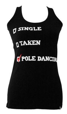 Single, Taken, Pole Dancer