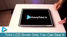 LCD Screen Trick Tutorial - https://funnytube.in/lcd-screen-trick-tutorial/
