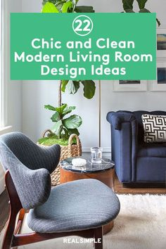 22 Chic and Clean Modern Living Room Design Ideas   We turned to bloggers and interior designers to share their advice on how to decorate your living room like a pro. Use these living room decorating hacks and get inspired by these stylish real-life living rooms to upgrade your space. #realsimple #livingroomdecor #livingroomideas #details #homedecorinspo