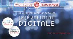 Workshop Revue Banque 2016 | Banque - Finance - Assurance : La révolution digitale