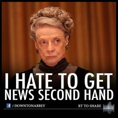 Dowager Countess is VERY particular