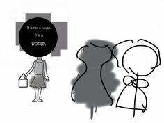 It's not a house, it's a world by TS
