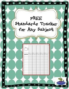 Standards Tracker - FREE. Use this Excel file to keep track of standards and student mastery. You can adapt it to use for a variety of uses. - Enjoy! - HappyEdugator. All of the activities included in this product are the intellectual properties of Deborah Hayes aka HappyEdugator.