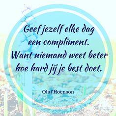 #maandagochtendinspiratie  Welk compliment geef je jezelf vandaag? Doen hoor trots zijn op jezelf en de dingen die je doet. En vooral dat ook uitspreken!  #compliment