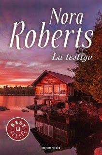 """""""Pasable"""" Reseña: """"La testigo"""" Nora Roberts"""