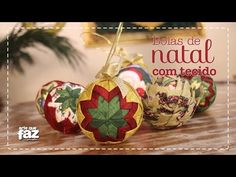 Bolas de Natal com Tecido (Márcia Tuskenis) - YouTube