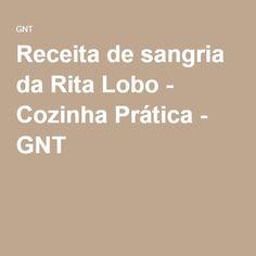Receita de sangria da Rita Lobo - Cozinha Prática - GNT