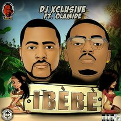 The inimitable DJ Xclusive puts talent on wax as he teams up with Yoruba rapper and current toast of the party Olamide, for his blazing new third official single titled Ibebe produced by fast-rising taste maker Pheelz. As expected, the combination of such massive talent results in certified chart to