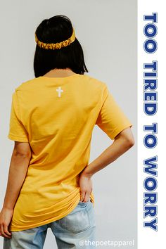 "This unisex Christian T-shirt speaks of God's Truth and Love. Wear this Mustard Yellow tee to help you share the gospel and true message of Christianity at church, work, school and the streets of your city. Also the perfect Gift for Women or a Friend who loves Jesus. This tee says ""Too Tired To Worry"" which speaks about God being the one you turn to first, life's too short to worry! #yellowtee #jesuscross #christianapparel #christiantee 
