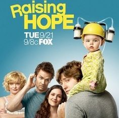 Raising Hope - I love this show its hilarious!