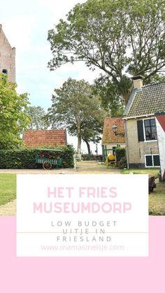 Low budget uitje in Friesland | Het Fries Museumdorp in Allingawier - Mama's Meisje