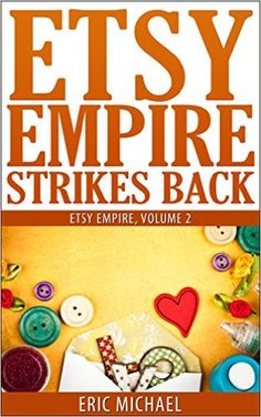 Etsy Empire Strikes Back content: Hot new ways to promote your Etsy shop! Check out at: http://www.ericmichaelbooks.com/blog/etsy-empire-strikes-back-content/