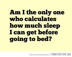 Sleep calculations…