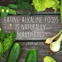5 Ways Eating A More Alkaline Diet Will Improve Your Life by Laura Wilson - HealYourLife