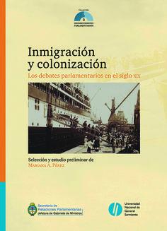 La obra reúne fragmentos de los debates parlamentarios desarrollados entre 1862 y 1876 en el seno del Congreso Nacional sobre las políticas de inmigración y colonización. SOLICITAR en Biblioteca por: 982 PER