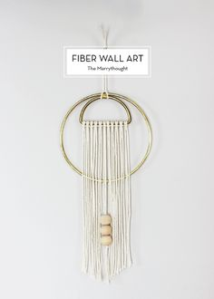 10 MAY DIYS – Fiber Wall Art
