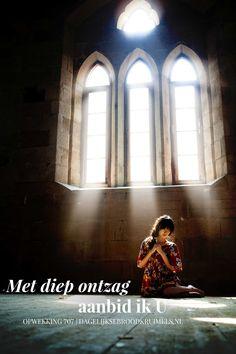 Met diep ontzag aanbid ik U. Opwekking 707 #Aanbidding, #Opwekking  http://www.dagelijksebroodkruimels.nl/opwekking-707/