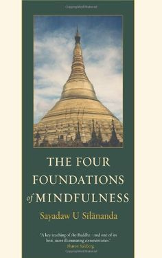 The Four Foundations of Mindfulness -- You can get more details by clicking on the image.