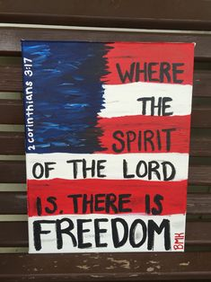 2 Corinthians 3:17 bible verse canvas with an American flag back ground // red white & blue