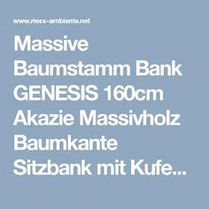 Massive Baumstamm Bank GENESIS 160cm Akazie Massivholz Baumkante Sitzbank mit Kufengestell aus Edelstahl   Riess-Ambiente.de