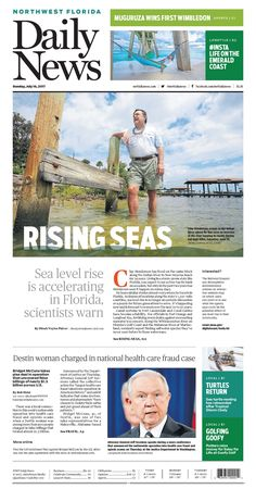The July 16, 2017, front page of the Northwest Florida Daily News: Sea level rise is accelerating in Florida, scientists warn
