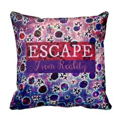 ESCAPE FROM REALITY Typography Hipster Space Art Throw Pillow Decorative Toss Cushion Decoration, Fine Art Home Decor Bedroom Bedding Night Sky Galactic Design Font, Whimsical Colorful Cushion, Pretty Stylish Modern Wanderlust Galactic Nebula Stars Adventure Imagination Imagine Purple Pink Red Eggplant Plum Cool Dorm Room Style