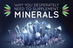 Minerals are the spark plugs of life. They are required to have sufficient energy and health and to detox the body. Without enough, we accumulate heavy metals! Yikes!