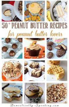 50+ Peanut Butter Recipes for Peanut Butter Lovers ~ Wow! What a lot of great recipe ideas! ~ from Domestically Speaking
