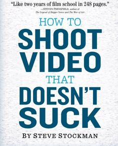 How to Shoot Video That Doesn't Suck: Advice to Make Any ... https://www.amazon.com/dp/0761163239/ref=cm_sw_r_pi_dp_x_CiQBybWBNA76E