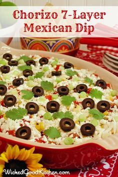 Chorizo 7-Layer Mexican Dip by WickedGoodKitchen.com - Great Tex-Mex party food recipe for Super Bowl, game day