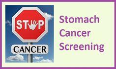 Stomach Cancer Screening  www.mystomachcancersymptoms.com