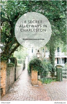 Ready to explore Charleston? Discover 8 secret alleyways in Charleston, South Carolina.   Charlestonly.com