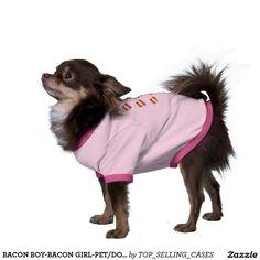 BACON BOY-BACON GIRL-PET/DOG  T SHIRT