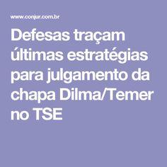 Os advogados de defesa da ex-presidente Dilma Rousseff (PT) e do presidente Michel Temer (PMDB) preparam os últimos argumentos jurídicos para o julgamento da chapa na próxima terça-feira (6/6), no Tribunal Superior Eleitoral. A ação de investigação judicial eleitoral (AIJE) proposta pelo PSDB pede a cassação da chapa Dilma/Temer por suposto abuso de poder econômico nas eleições de 2014.