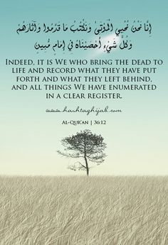 Last ayat of Surah Yaseen - 1st ruku. If we would learn to truly believe. Think !!!!
