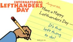 23 Facts About Left-Handed People - August 13th