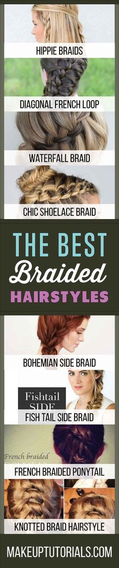 The Best Braided Hairstyles | How To Do Cool Hair Tips For Gals With Braids By Makeup Tutorials. http://makeuptutorials.com/9-the-best-braided-hairstyles/