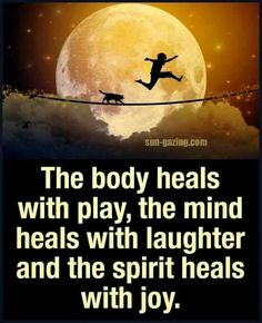 ...the spirit heals with joy