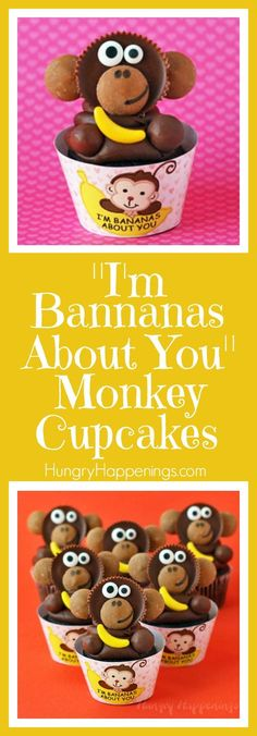 """These Reese's Cup Monkey Cupcakes holding candy bananas are just too cute. They are nestled in printable """"I'm Bananas About You"""" cupcake wrappers and would make perfect Valentine's Day treats."""