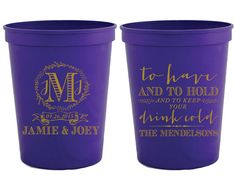 Monogrammed Wedding Favors To Have and To Hold Personalized Bridal Shower Cups Personalized Plastic Cups Monogrammed Bridal Favors 1202 by SipHipHooray