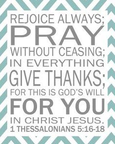 """It doesn't say, """"Rejoice when life is good"""" or """"Rejoice when you feel like it""""...""""Rejoice ALWAYS!"""" <3"""
