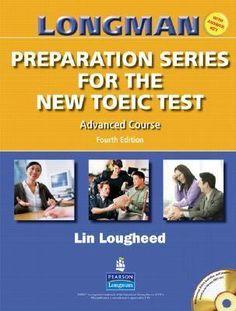 Longman Preparation Series for New TOEIC Advanced 4th Pdf +Audio MP3 - eStudy Resources | mobimas.info