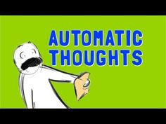 Automatic Thoughts - What they are and how to manage them - YouTube Video - Subscribe to my blog at: http://lifeslearning.org/ I provide HIPPA compliant Online Counseling: https://etherapi.com/therapist/suzanne-apelskog Twitter: @sapelskog. Counselors, FB page: Facebook.com/LifesLearningForCounselors Everyone - FB: www.facebook.com/LifesLearningForEveryone