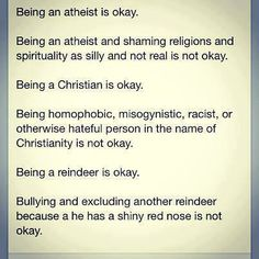 Being a reindeer is OK. Bullying and excluding another reindeer because he has a shine red nose is not OK.