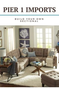 Thinking of getting a sectional for the new house. Build your own sectional collection at Pier 1 Imports #ad #livingroom