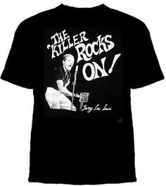 Seditionary- The Killer Rocks On (Jerry Lee Lewis) on a black shirt (Seditionary design made by Malcolm McLaren in the 70s!)