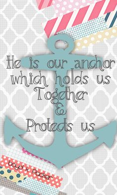 He is our anchor Boyd K Packer Lds Quotes